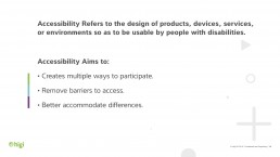 Slide with explanation of goals of accessibility